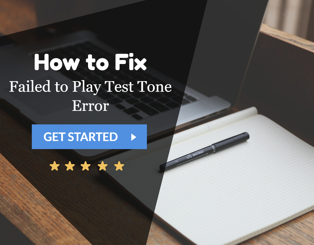 Failed to Play Test Tone