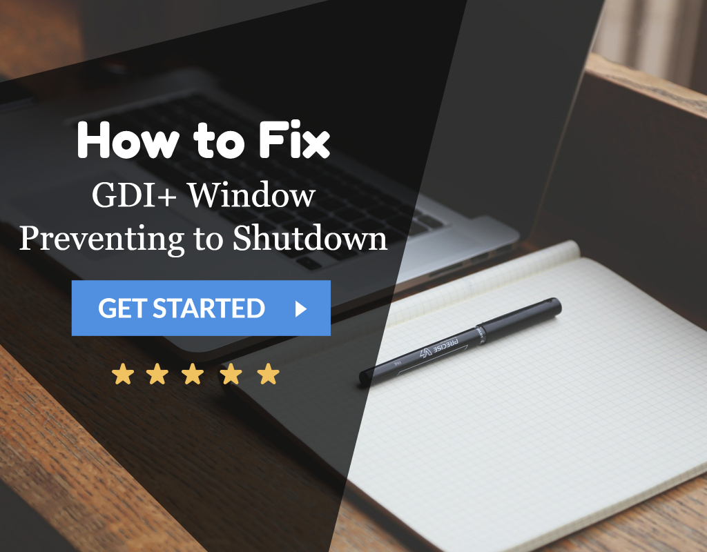GDI+ Window Preventing to Shutdown