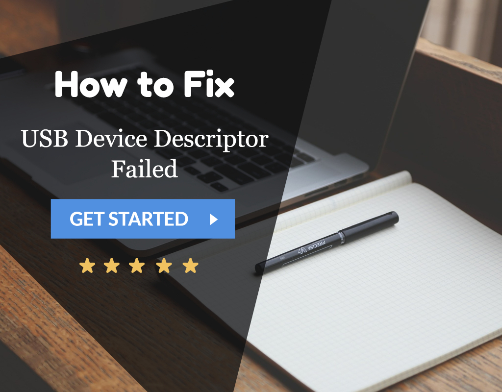 USB Device Descriptor Failed