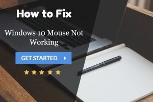 Windows 10 Mouse Not Working