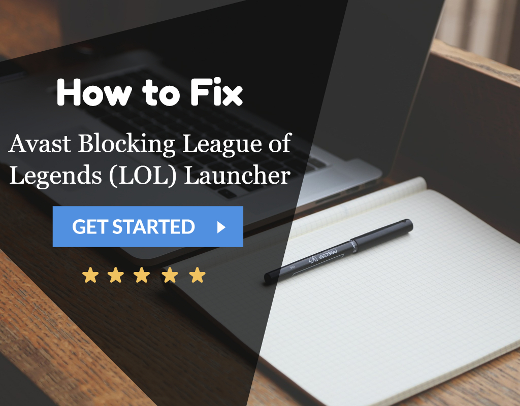 How to Fix Avast Blocking League of Legends (LOL) Launcher