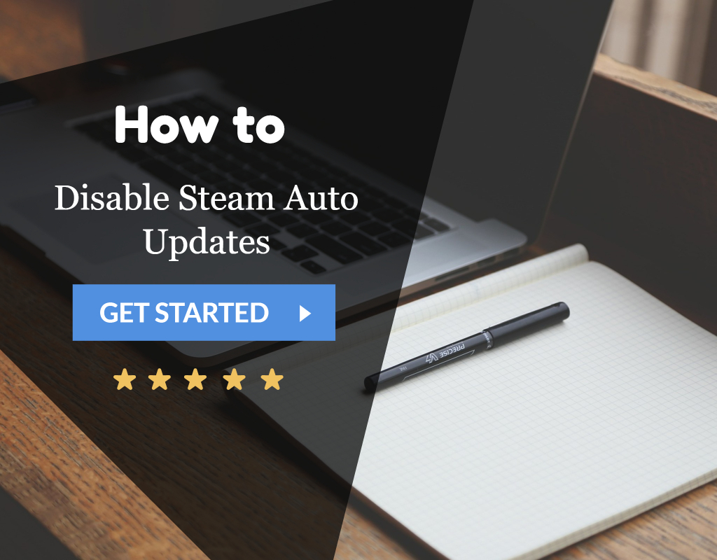 Disable Steam Auto Updates