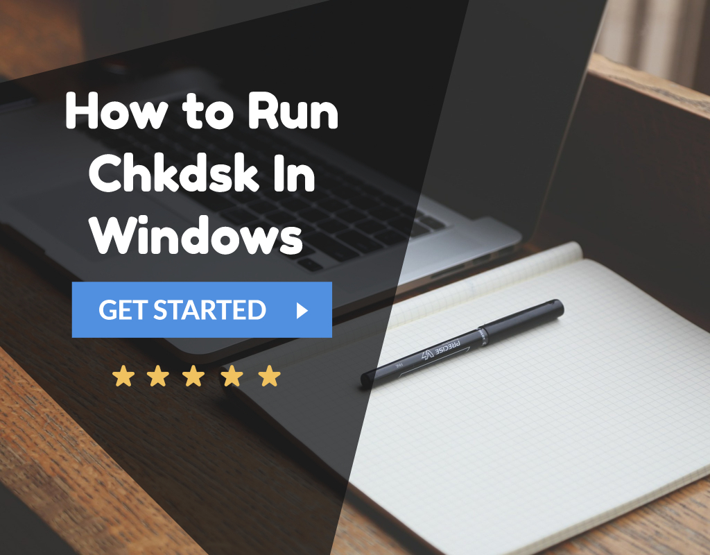 How to Run Chkdsk In Windows