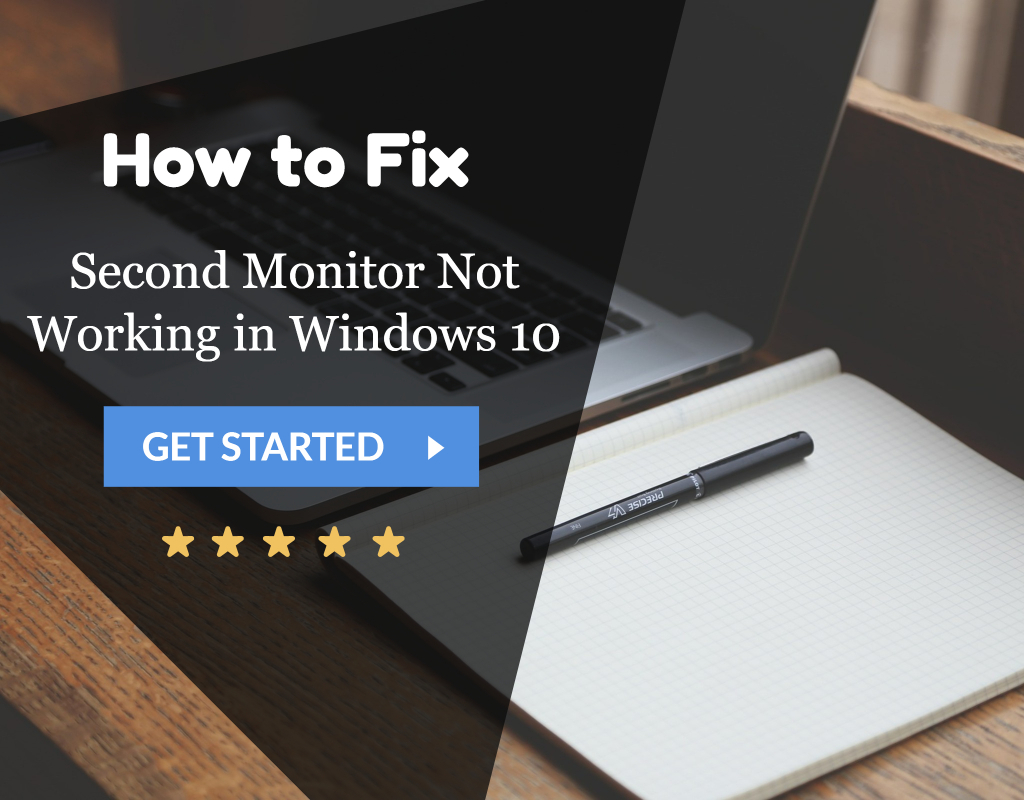 Second Monitor Not Working in Windows 10