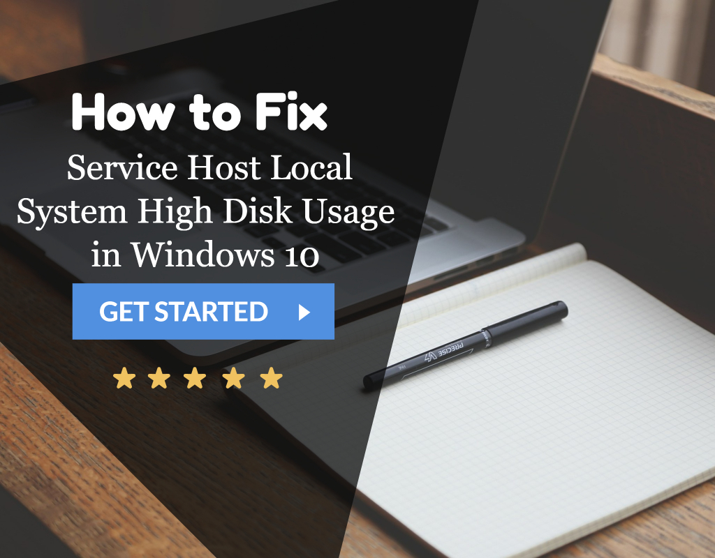 Service Host Local System High Disk Usage in Windows 10