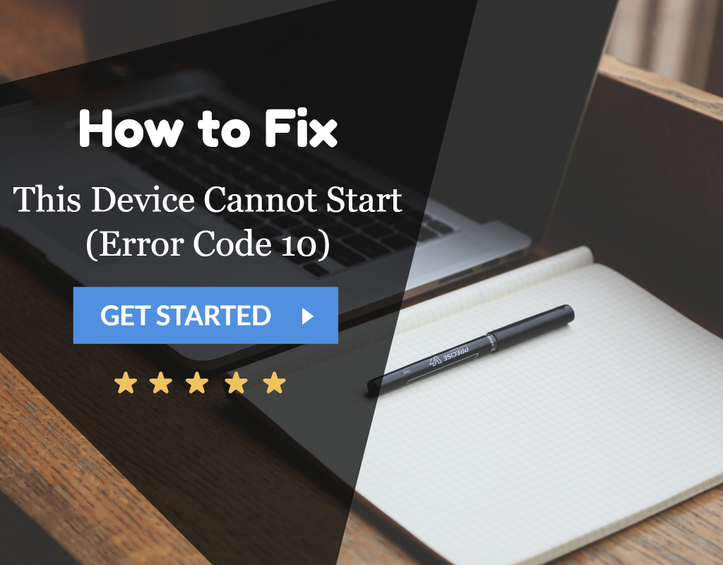 This Device Cannot Start (Error Code 10)