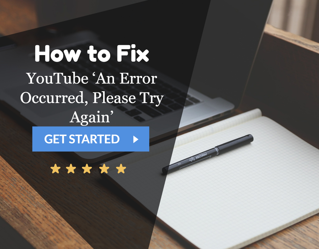 YouTube 'An Error Occurred