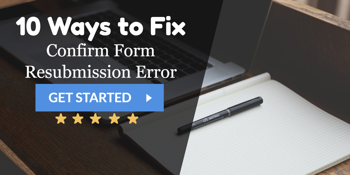 Solved} 11 Ways to Fix Confirm Form Resubmission Error