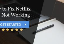 How to Fix Netflix App Not Working