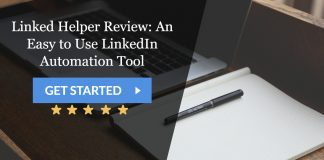 Linked Helper Review: An Easy to Use LinkedIn Automation Tool