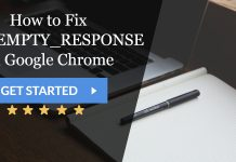 How to Fix ERR_EMPTY_RESPONSE on Google Chrome