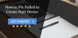 How to Fix Failed to Create D3D Device
