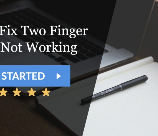 How to Fix Two Finger Scroll Not Working