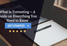 What is Torrenting – a guide on everything you need to know